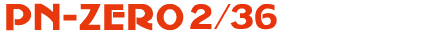 PN-ZERO 2/36