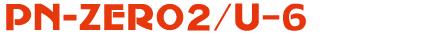 PN-ZERO 2/U-6(ユニワイヤ仕様)