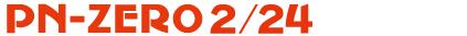 PN-ZERO 2/24