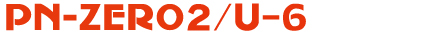 PN-ZERO 2 U-6(Uni-wire spec.)